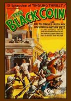 The Black Coin - 15 Chapter Serial