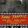 Thru Traffic - Rare classic movies