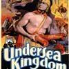 Undersea Kingdom starring Ray 'Crash' Corrigan - 12 Chapter Serial.