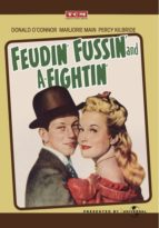 Feudin Fussin and a Fighting - Donald O'Connor headlines the musical comedy Feudin, Fussin and A-Fightin. (1948)