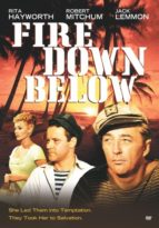 Fire Down Below Starring Jack Lemmon and Robert Mitchum
