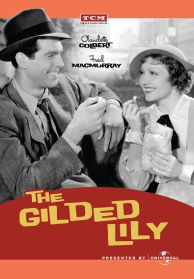 The Gilded Lily - This overlooked comedy gem, The Gilded Lily (1935) marks the first teaming of screen legends Claudette Colbert and Fred MacMurray.