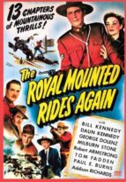 The Royal Mounted Rides Again - 13 Chapters - 2 DVD Set.