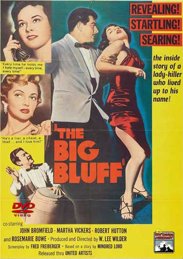 The Big Bluff starring John Broomfield.