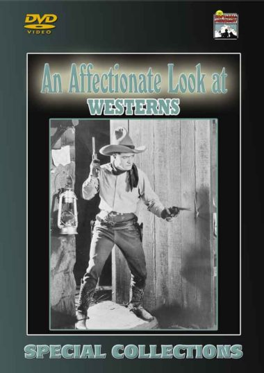An Affectionate Look at Westerns
