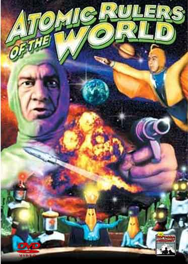 Atomic Rulers of the World - Rare Classic Movie