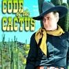 Code of the Cactus - starring Tim McCoy