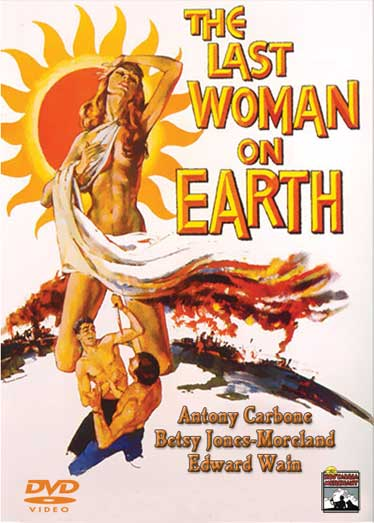 The Last Woman on Earth - Horror, science fiction classic