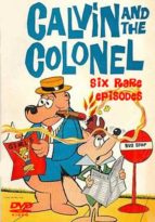 Calvin and the Colonel TV Shows