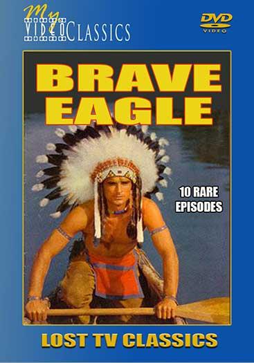 Brave Eagle - Lost TV Classics