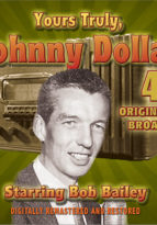 Yours Truly, Johnny Dollar Vol. 4