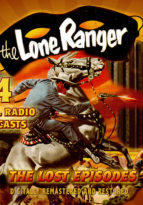 Lone Ranger Radio Classics - Lost Episodes