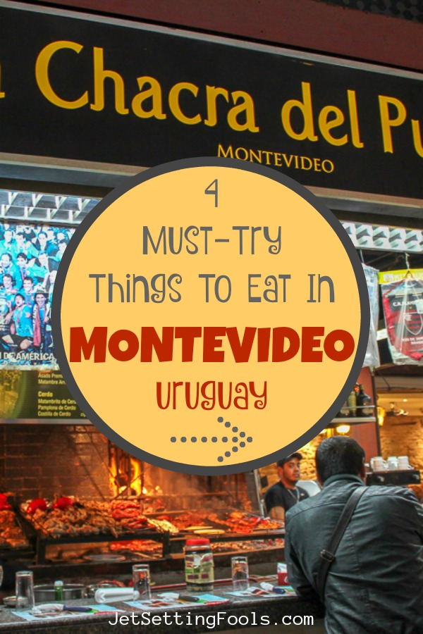 4 Must Try Things To Eat in Montevideo, Uruguay by JetSettingFools.com