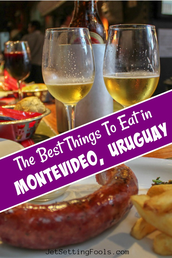 The Best Things To Eat In Montevideo, Uruguay by JetSettingFools.com