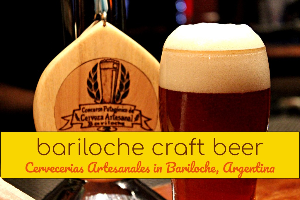 Cervecerias Artesanales in Bariloche, Argentina by JetSettingFools.com