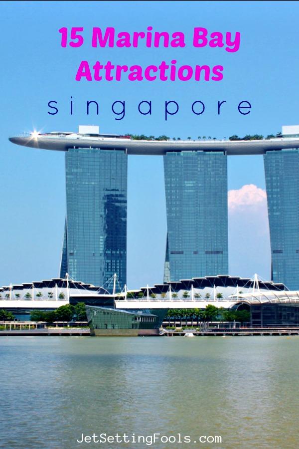 15 Marina Bay Attractions Singapore by JetSettingFools.com