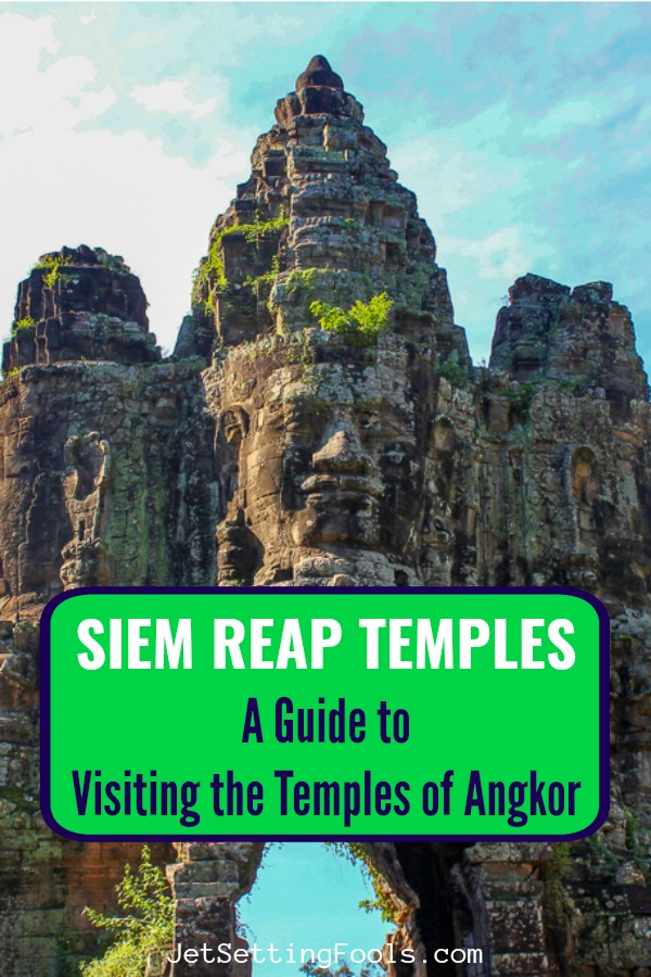 Siem Reap Temples Guide to Visiting Temples of Angkor by JetSettingFools.com