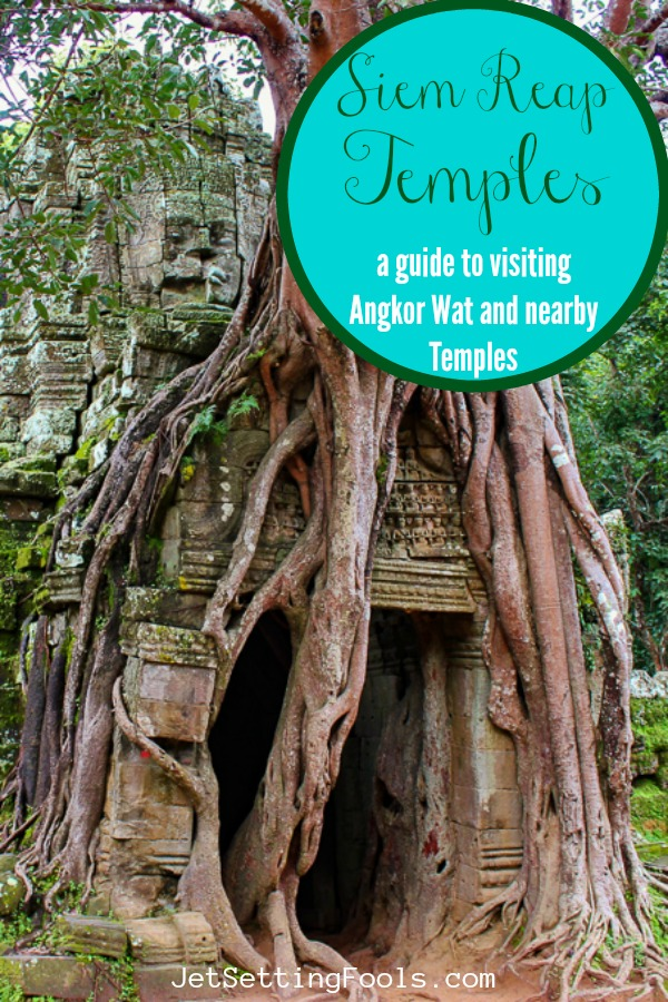 Siem Reap Temples Guide to visiting Angkor Wat and Nearby Temples by JetSettingFools.com