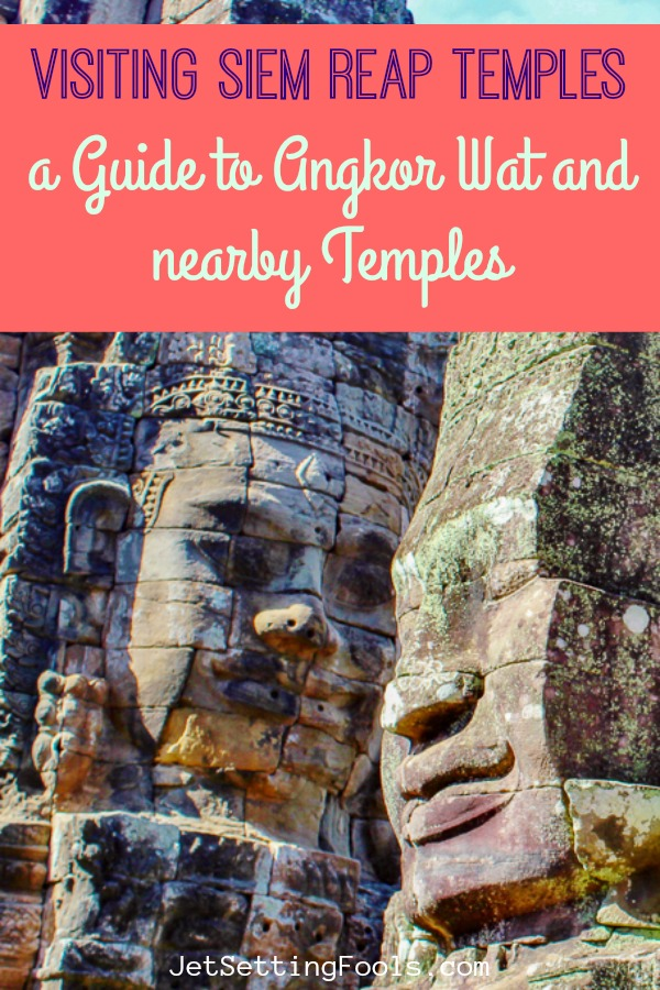 Visiting Siem Reap Temples A Guide to Angkor Wat and nearby Temples by JetSettingFools.com