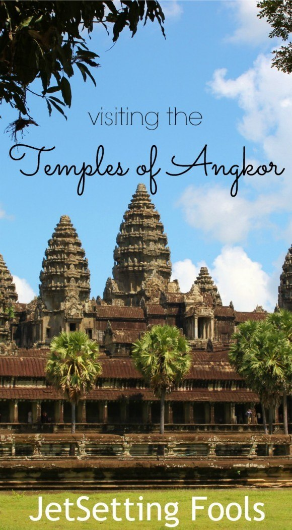 Visiting the Temples of Angkor JetSetting Fools