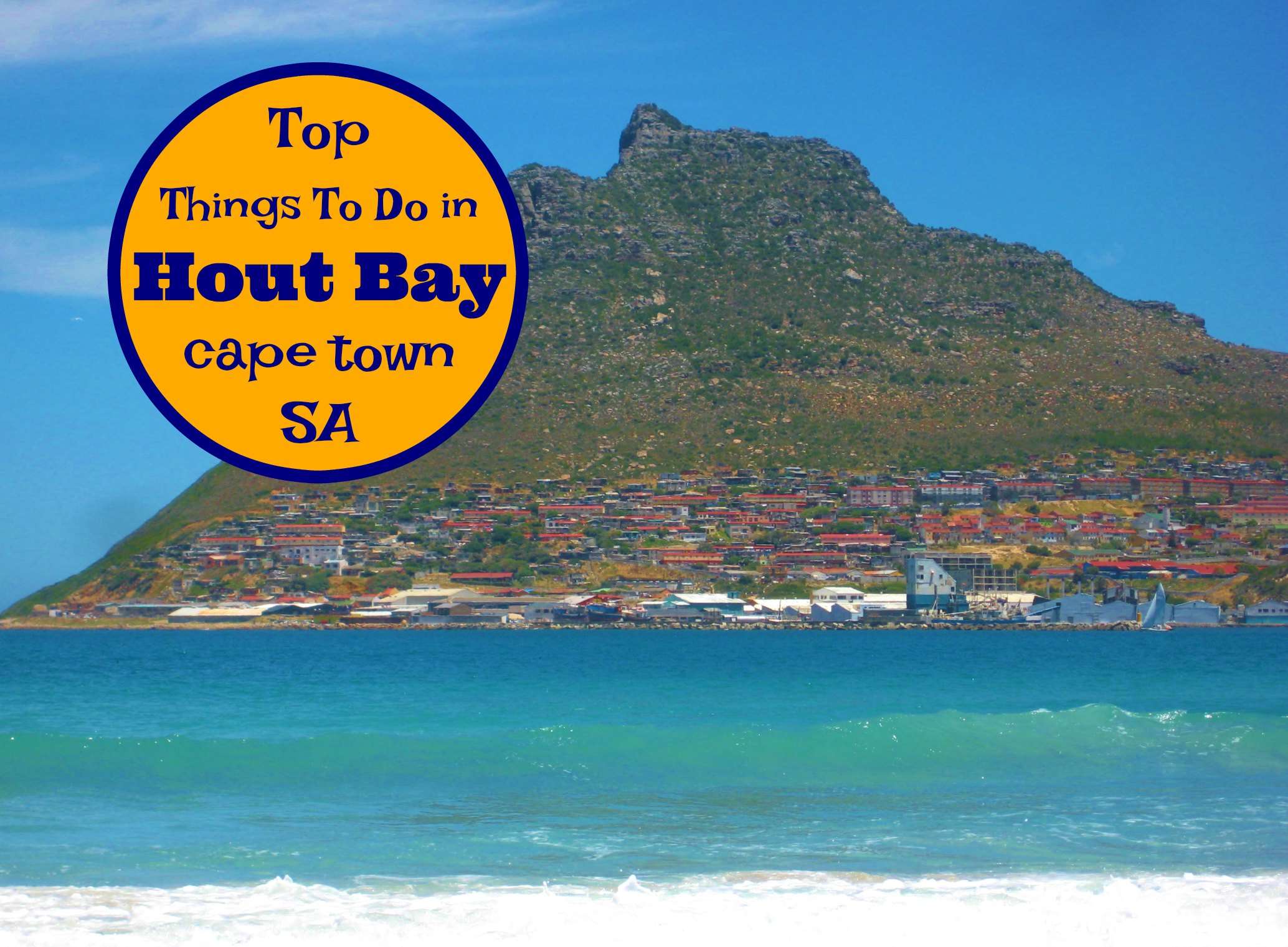 Top Things To Do in Hout Bay Cape Town South Africa by JetSettingFools.com