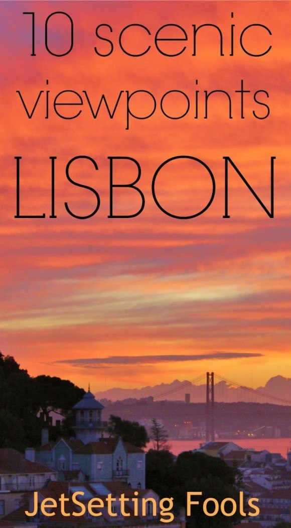 10 Scenic Lisbon Viewpoints