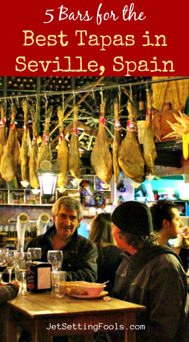5 Bars for the Best Tapas in Seville, Spain by JetSettingFools.com