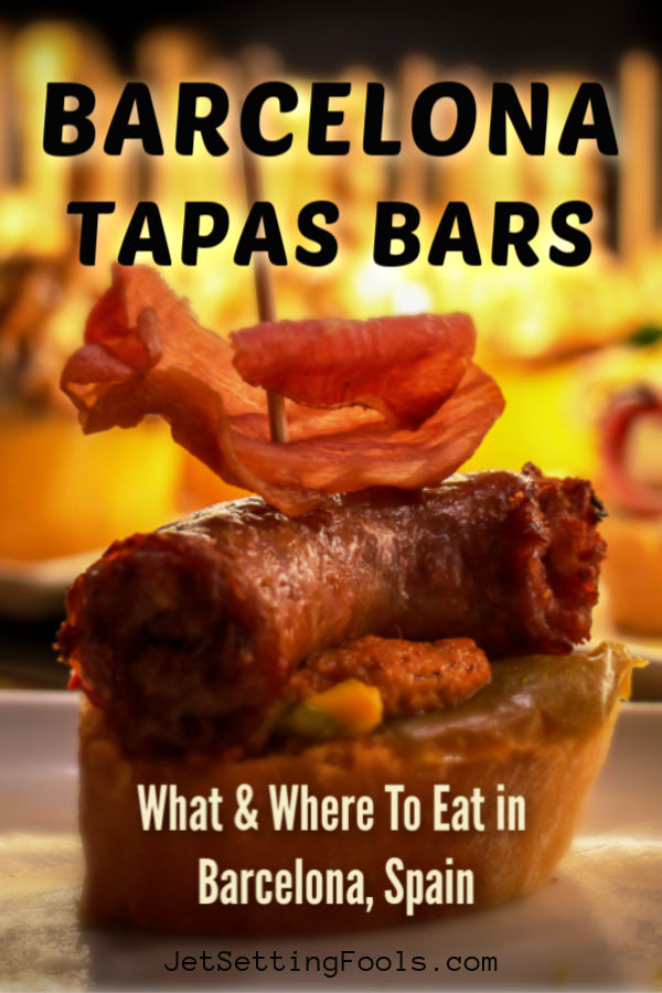 Barcelona Tapas Bars What And Where To Eat in Barcelona by JetSettingFools.com