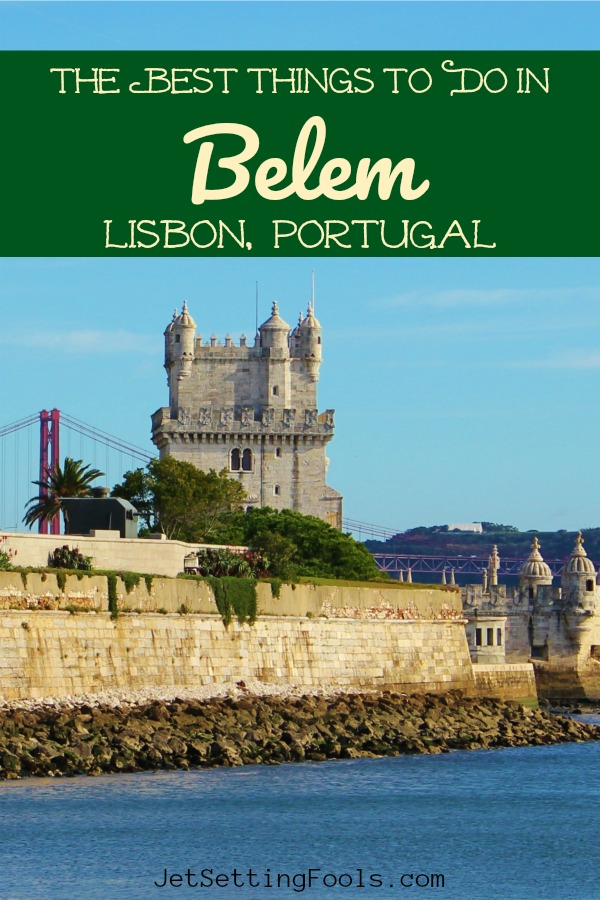 The Best Things To Do in Belem in Lisbon, Portugal by JetSettingFools.com