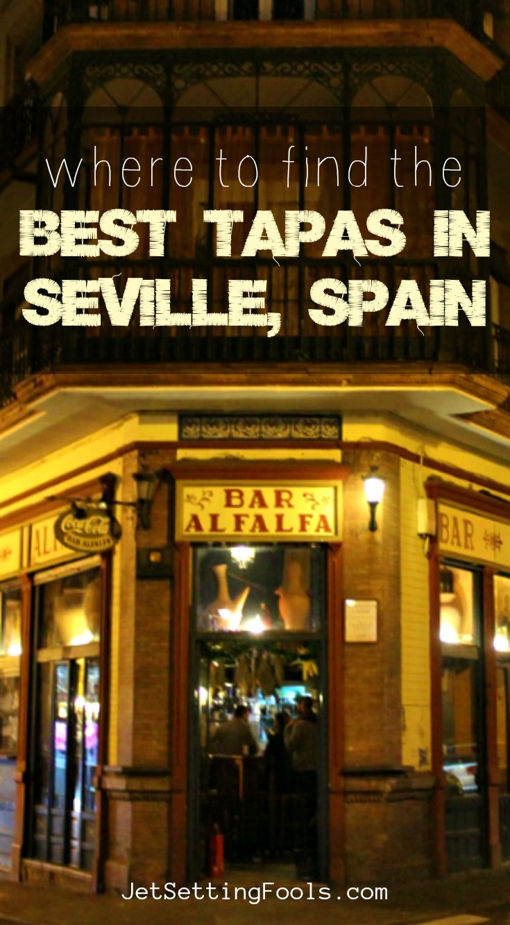Where to find the Best Tapas in Seville, Spain by JetSettingFools.com