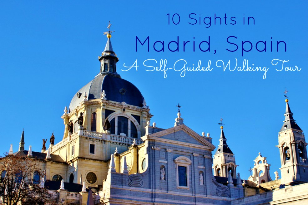A Self-Guided Walking Tour to Sights in Madrid Spain JetSettingFools.com