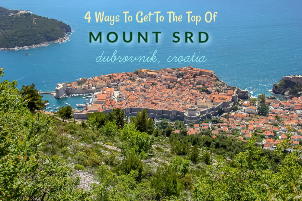 4 Ways To Get To The Top Of Mount Srd Dubrovnik, Croatia by JetSettingFools.com