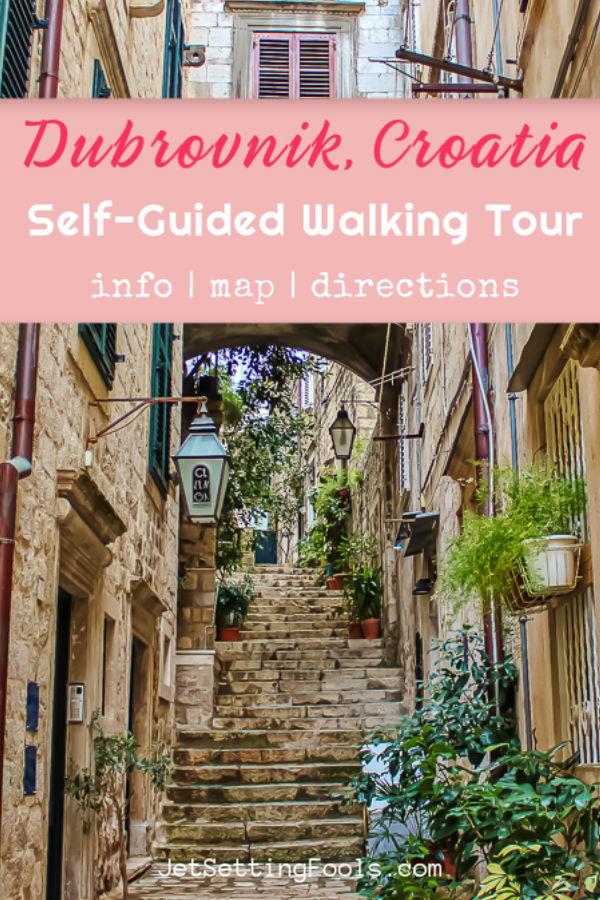Dubrovnik, Croatia Self Guided Walking Tour by JetSettingFools.com