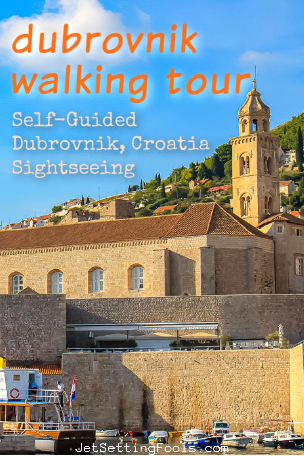 Dubrovnik Walking Tour Self Guided by JetSettingFools.com