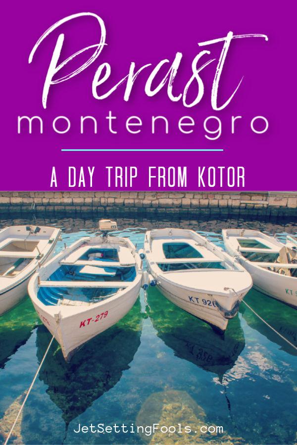 Perast Montenegro from Kotor by JetSettingFools.com