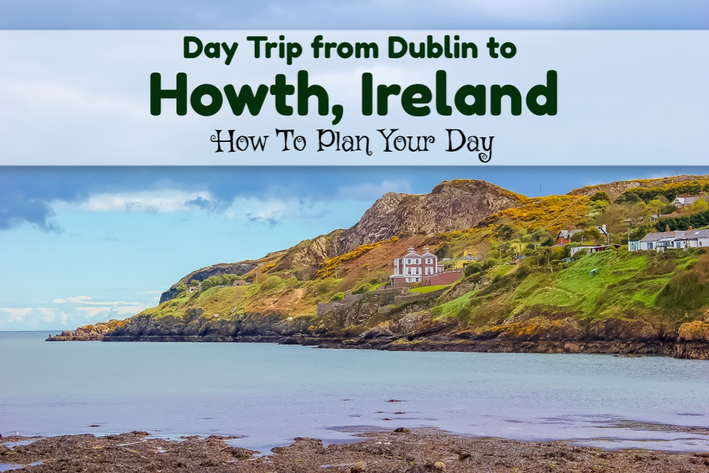 Day Trip from Dublin to Howth, Ireland: How To Plan Your Day by JetSettingFools.com