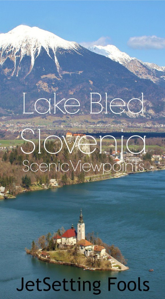 Lake Bled Scenic Viewpoints Slovenia