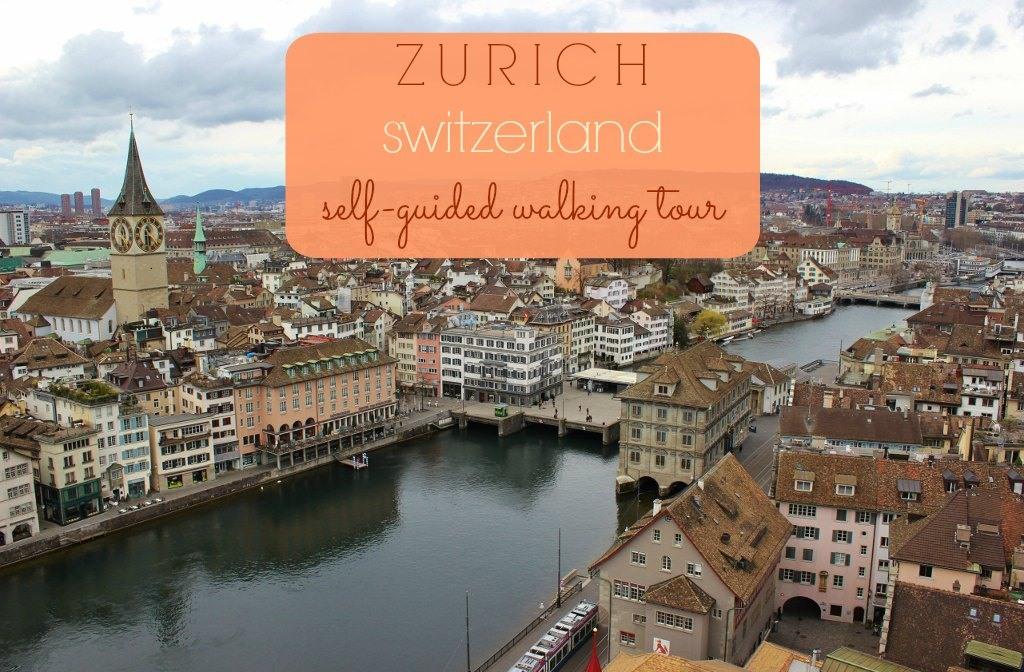 Zurich Self-Guided Walking Tour Switzerland JetSettingFools.com