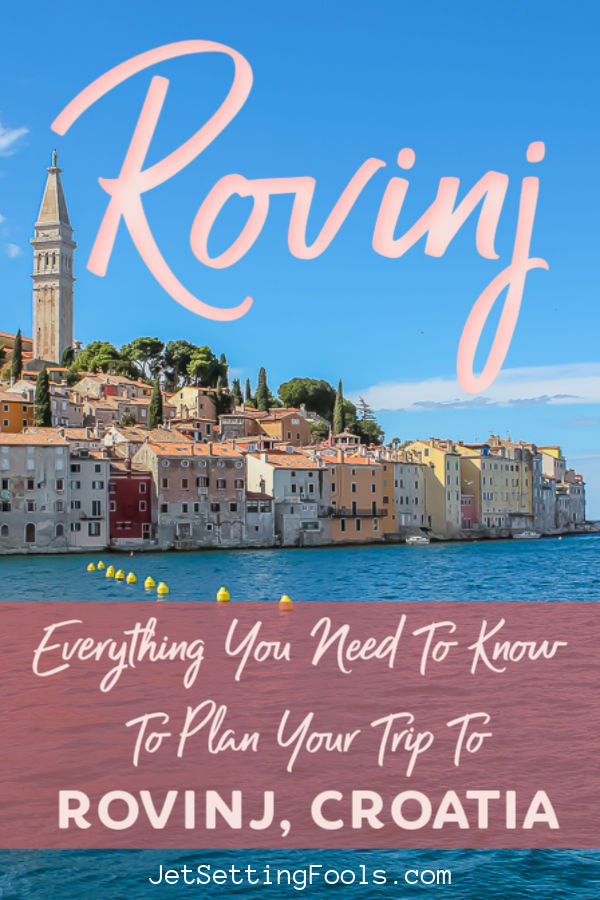 Everything You Need To Know To Plan A Trip to Rovinj, Croatia by JetSettingFools.com
