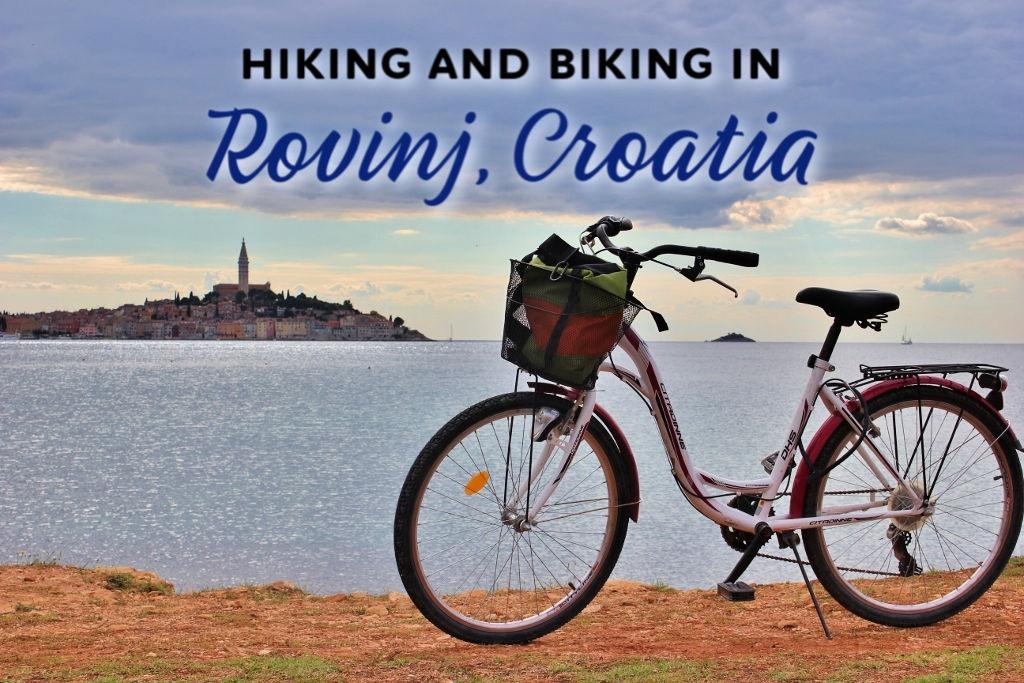 Hiking and Biking in Rovinj, Croa by JetSettingFools.comtia