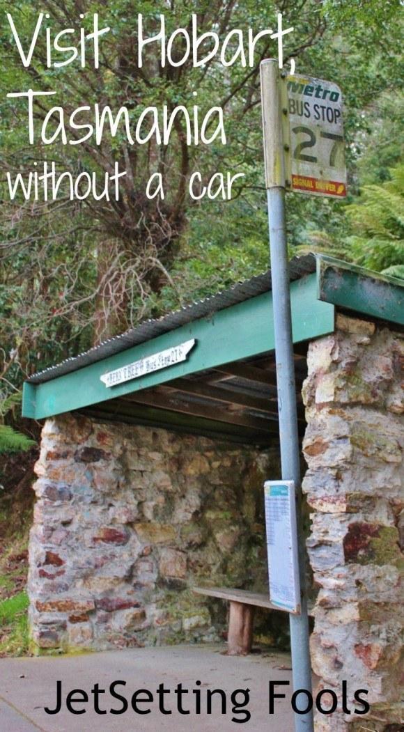 Hobart without a car Tasmania Australia JetSetting Fools