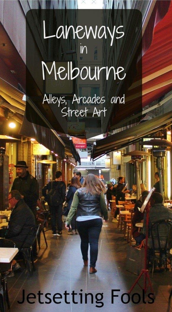 Laneways in Melbourne Australia Alleys Arcades Street Art JetSetting Fools
