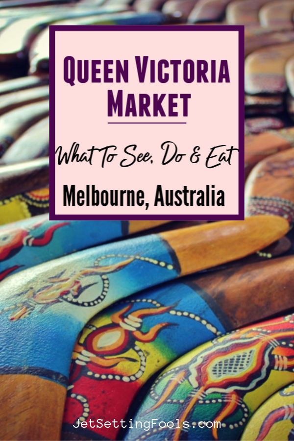 Melbourne Queen Victoria Market What To See by JetSettingFools.com
