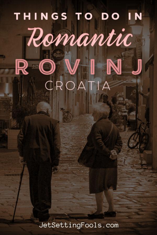 Things To Do in Romantic Rovinj Croatia by JetSettingFools.com