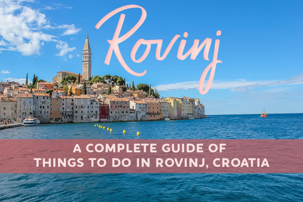 Things To Do in Rovinj: A Complete Guide to Rovinj, Croatia by JetSettingFools.com