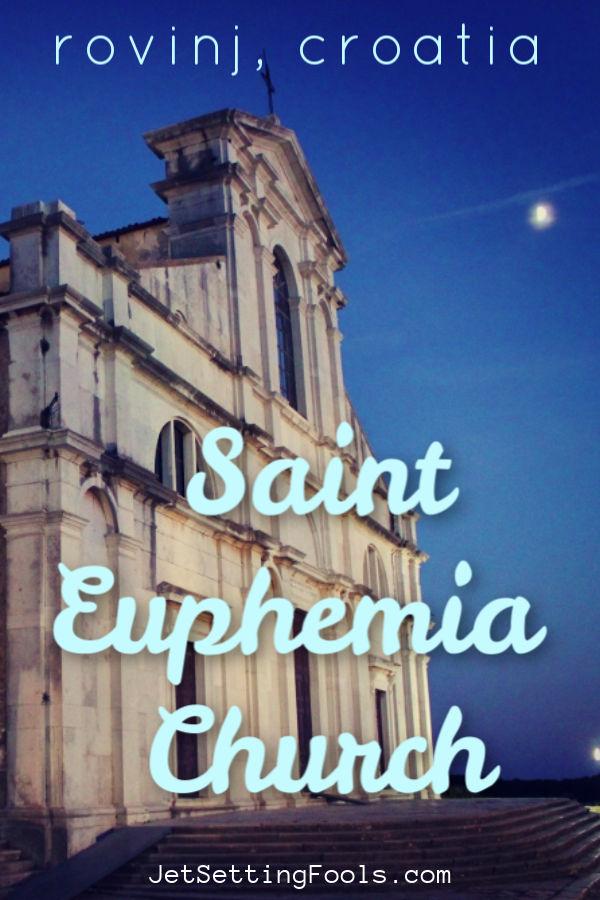 Visiting St. Euphemia Rovinj Croatia by JetSettingFools.com