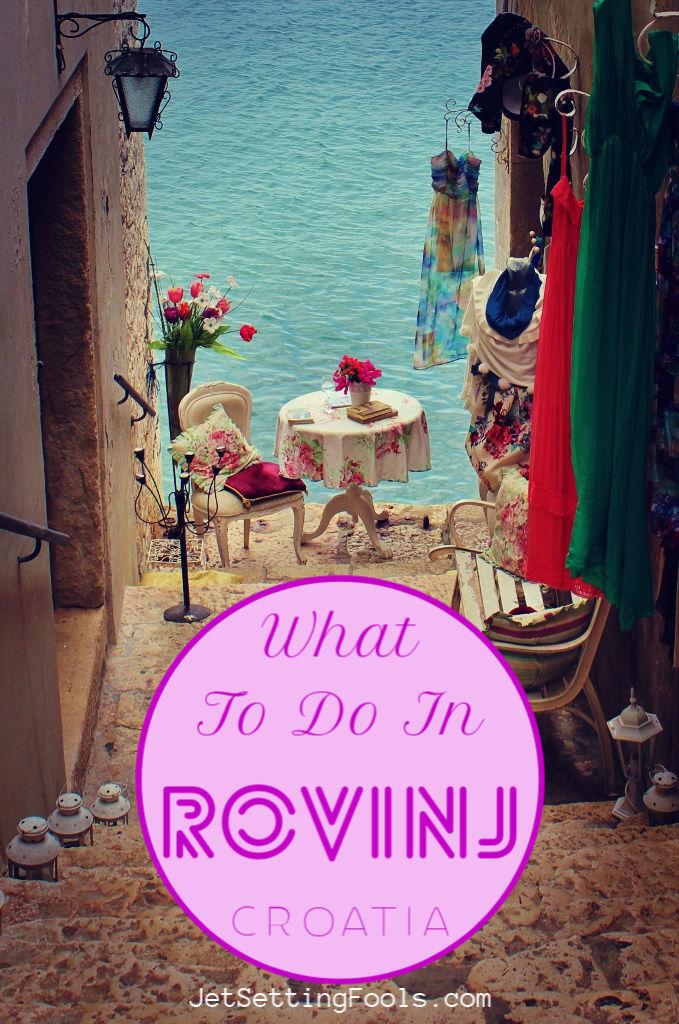 What To Do in Rovinj Croatia by JetSettingFools.com