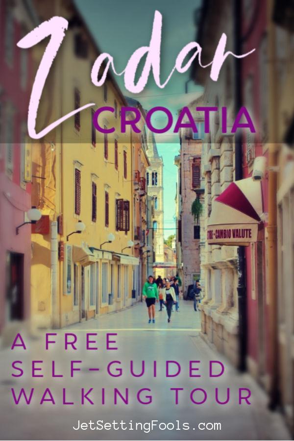 Free Self Guided Walking Tour Zadar Croatia by JetSettingFools.com