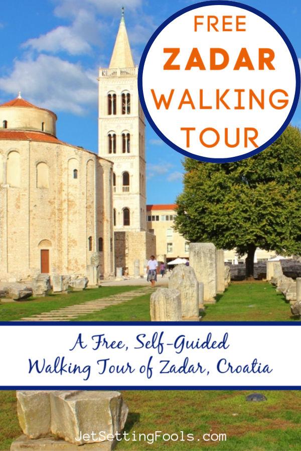 Free Zadar Walking Tour: A Self-Guided Walk to 26 Sights by JetSettingFools.com