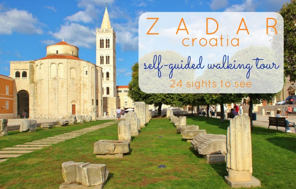 Zadar Self-Guided Walking Tour 24 Sights To See JetSettingFools.com